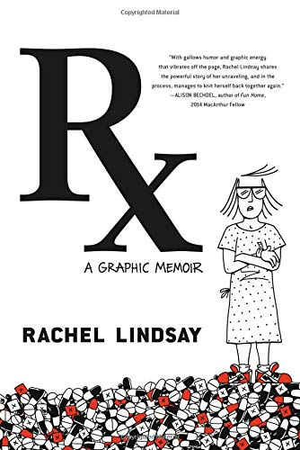 5 Reasons to Buy RX: A Graphic Memoir