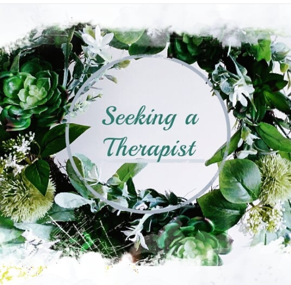Seeking a Therapist
